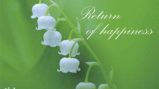 Return of happiness